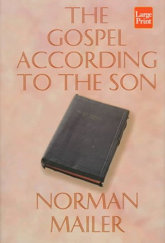 The Gospel According to the Son: Mailer, Norman