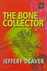 9781568955247: The Bone Collector (Lincoln Rhyme, Bk 1)