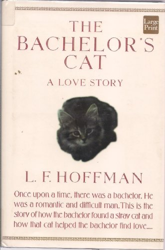 9781568955391: The Bachelor's Cat: A Love Story