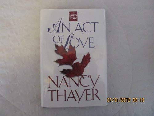9781568955407: An Act of Love: A Novel