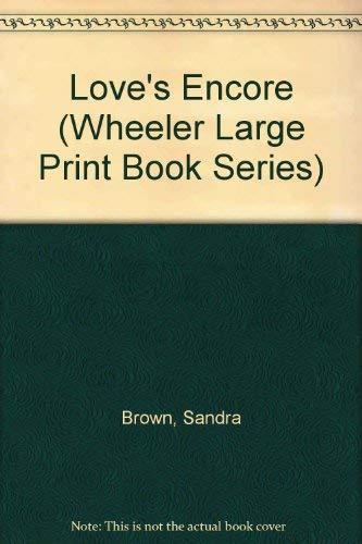 9781568955667: Love's Encore (Wheeler Large Print Book Series)