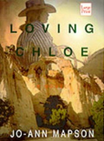9781568955674: Loving Chloe (Wheeler Hardcover)