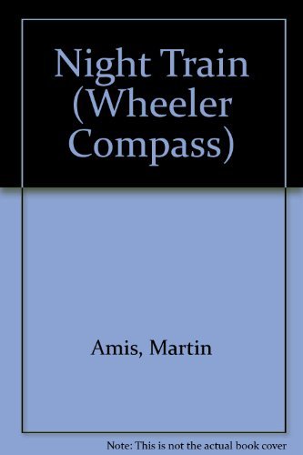 9781568955704: Night Train (Wheeler Compass)