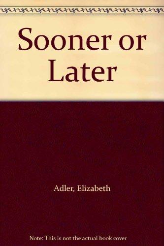 9781568955759: Sooner or Later