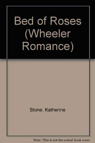 9781568955766: Bed of Roses (Wheeler Romance)