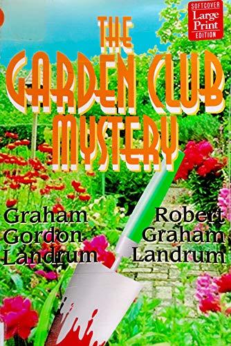 9781568956428: The Garden Club Mystery