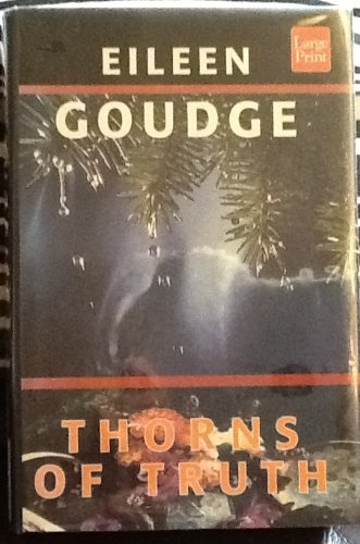 Thorns of Truth: Goudge, Eileen