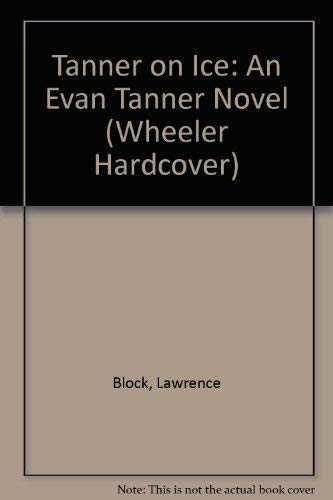 9781568957012: Tanner on Ice: An Evan Tanner Novel