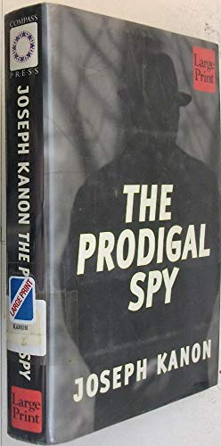 9781568957159: The Prodigal Spy