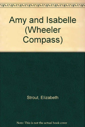 9781568957289: Amy and Isabelle (Wheeler Compass)