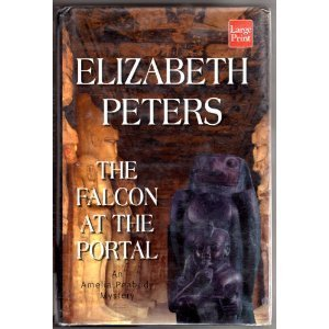 9781568957654: The Falcon at the Portal: An Amelia Peabody Mystery