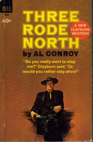 9781568957685: Three Rode North