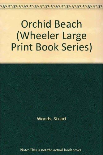 9781568957746: Orchid Beach (Wheeler Large Print Book Series)