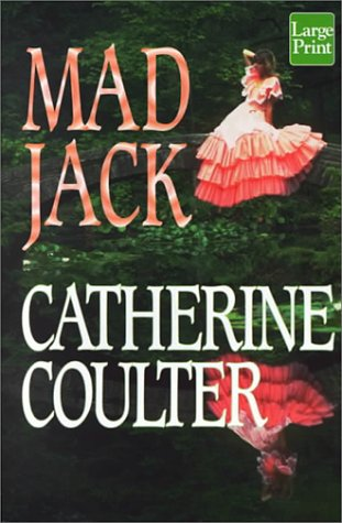 Mad Jack 9781568957845 Dear Reader: Mad Jack is lots of fun. You're going to meet two of the neatest people in 1811 London. In addition, you'll revisit the Sherbrookes - Douglas and Ryder, and see what's going on with them eight years after you first met them. As for Sinjun, she and Colin Kinross have been married for four years and Colin is in a real tizzy. Mad Jack is in reality Winifrede Levering Bascombe, who, happily, has her name changed very quickly in the story. She arrives in London with the aunts, Mathilda and Maude, to beg the assistance of Lord Cliffe, Grayson St. Cyre. He welcomes the aunts, briefly spots the valet, Jack, and proceeds very quickly after their arrival to fall down the rabbit hole. He catches the valet, Jack, stealing his horse, Durban, chases Jack down, and then all sorts of interesting things happen. Enter Sinjun with her frantic husband, Colin, on her trail. Amidst all the laughter, however, there lurks a deadly secret that's ready to leap out and crush both Jack and Gray. You'll hold your breath when a tough-brained Jack and a furious Gray get together and discover the truth of the accusation that could do them in before they can even get started with their lives. Do write to me at P.O. Box 17, Mill Valley, CA 94942, or email me at ReadMoi@aol.com, and tell me what you think of Mad Jack, a novel I very much enjoyed writing. Catherine Coulter