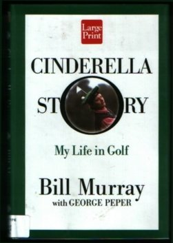 9781568957890: Cinderella Story: My Life in Golf (Wheeler large print book series)