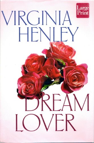Dream Lover: Henley, Virginia