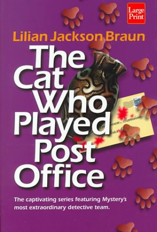 The Cat Who Played Post Office: Braun, Lilian Jackson