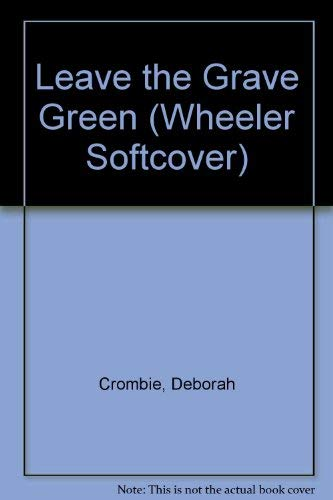 9781568958460: Leave the Grave Green (Wheeler Large Print Book Series)