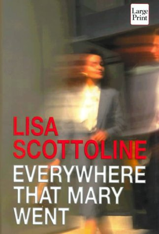 9781568958545: Everywhere That Mary Went (Wheeler Hardcover)