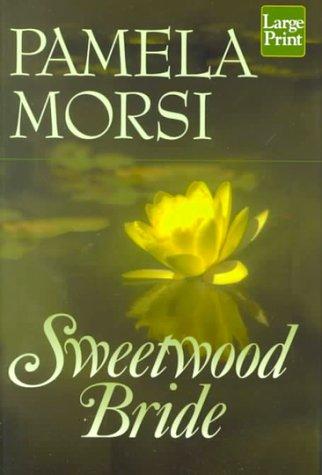 9781568958552: Sweetwood Bride