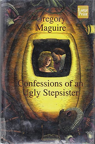 9781568958842: Confessions of an Ugly Stepsister (Wheeler Compass)