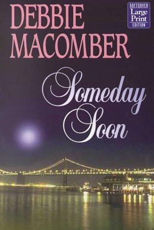 9781568959009: Someday Soon (Deliverance Company #1)