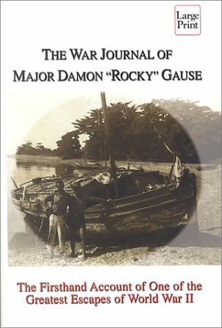 9781568959115: The War Journal of Major Damon Rocky Gause