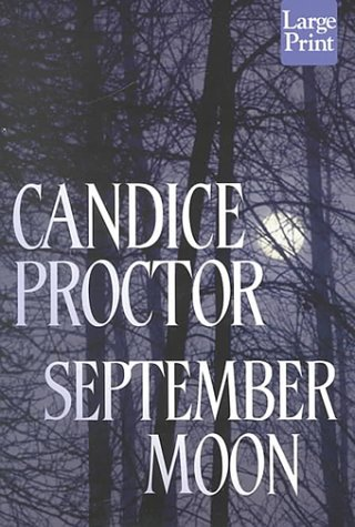 September Moon (large print): Proctor, Candice