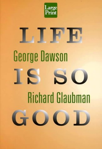9781568959375: Life is So Good (Wheeler Large Print Compass Series)