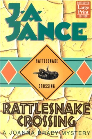 9781568959382: Rattlesnake Crossing (Joanna Brady Mysteries, Book 6)