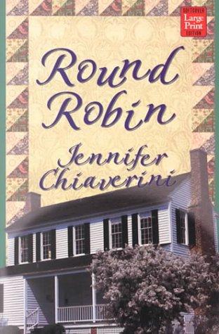 9781568959528: Round Robin (Elm Creek Quilts Series #2)