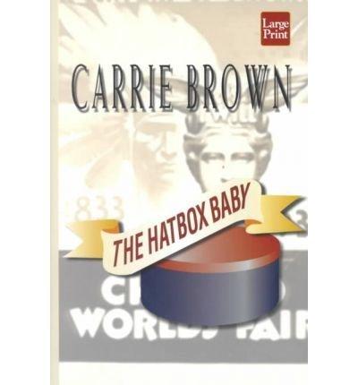 9781568959627: The Hatbox Baby