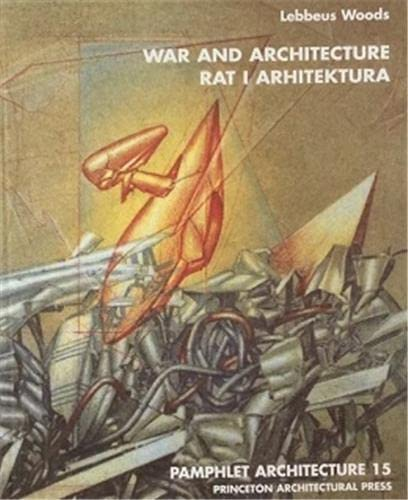 9781568980119: Pamphlet Architecture 15: War and Architecture