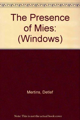 9781568980218: Presence of Mies (Windows)