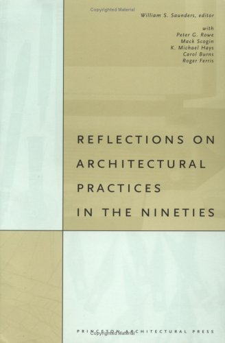 9781568980560: Reflections on Architectural Practice in the Nineties