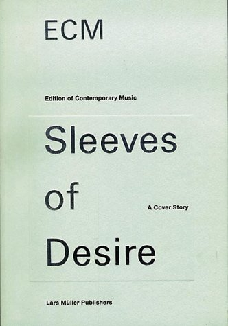 ECM Sleeves of Desire (Edition of Contemporary