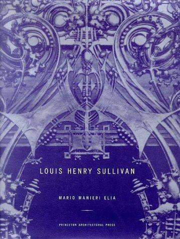 9781568980928: Louis Henry Sullivan: