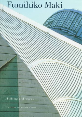 9781568981086: Fumihiko Maki:: Buildings and Projects