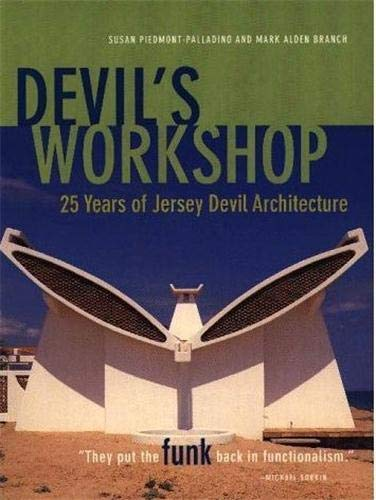 9781568981130: Devil's Workshop: 25 Years of Jersey Devil Architecture