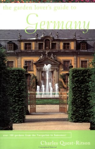 THE GARDEN LOVER'S GUIDE TO GERMANY