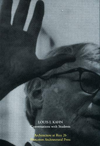 9781568981499: Louis Kahn: Conversations with Students (Architecture at Rice)