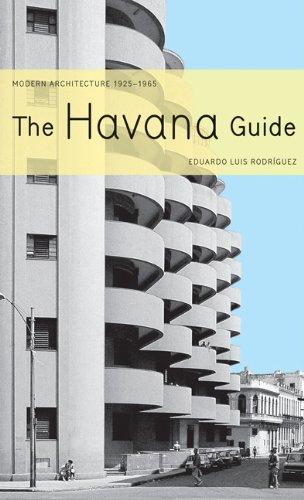 9781568982106: The Havana Guide: Modern Architecture 1925 - 1965
