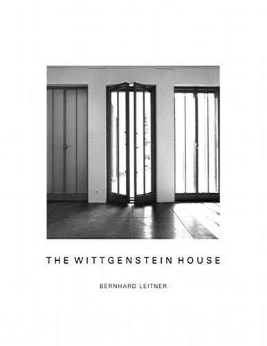 Wittgenstein House: Bernhard Leitner, Berhard