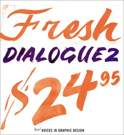 9781568982649: Fresh Dialogue 2: New Voices in Graphic Design