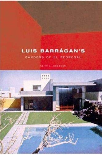 Luis Barragan's Gardens of El Pedregal (Building: Eggener, Keith; Treib,