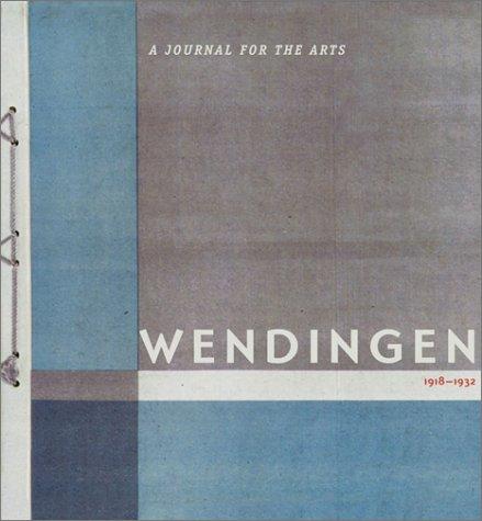 Wendingen: A Journal for the Arts, 1918-1932: Le Coultre, Martijn; Purvis, Alston (essay & ...