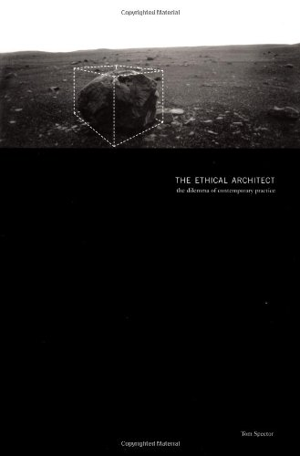 9781568982847: The Ethical Architect: The Dilemma of Contemporary Practice