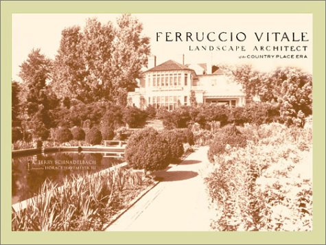 Ferruccio Vitale: Landscape Architect of the Country Place Era