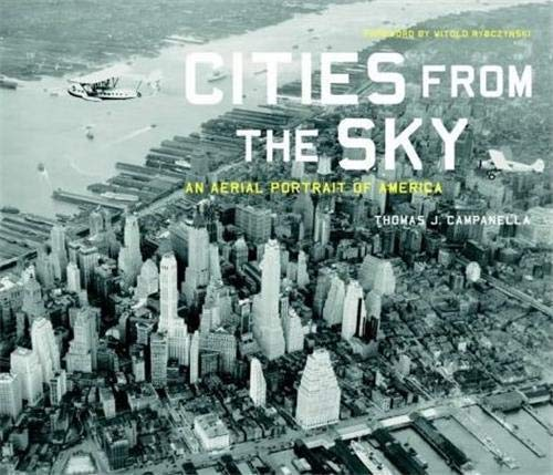 9781568982991: Cities from the Sky: An Aerial Portrait of America