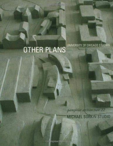 9781568983097: Pamphlet Architecture 22: Other Plans: University of Chicago Studies, 1998-2000